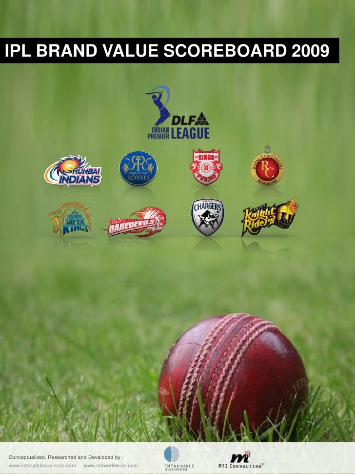 IPL Brand Valuation 2009 - MTI Consulting & Intangible Business