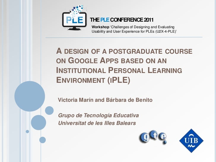THE PLE CONFERENCE 2011<br />Workshop 'Challenges of Designing and Evaluating Usability and User Experience for PLEs (U2X-...