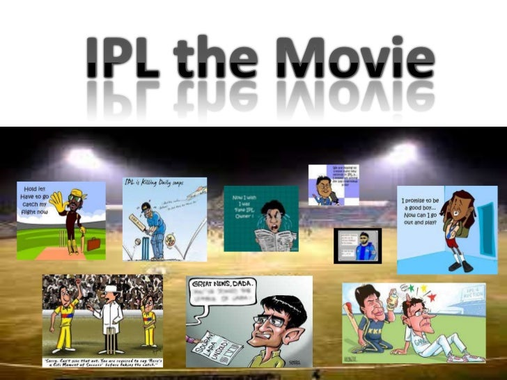 IPL the Movie<br />