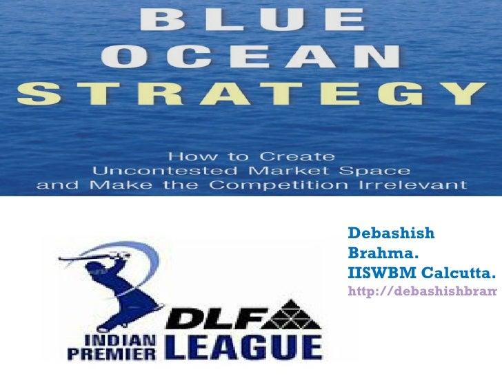 Debashish Brahma. IISWBM Calcutta. http://debashishbramha.blogspot.com