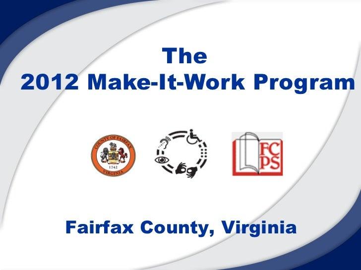 The2012 Make-It-Work Program   Fairfax County, Virginia