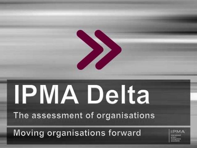Projektverktygsdagen 2013 - Lyft din organisation med en IPMA Delta certifiering