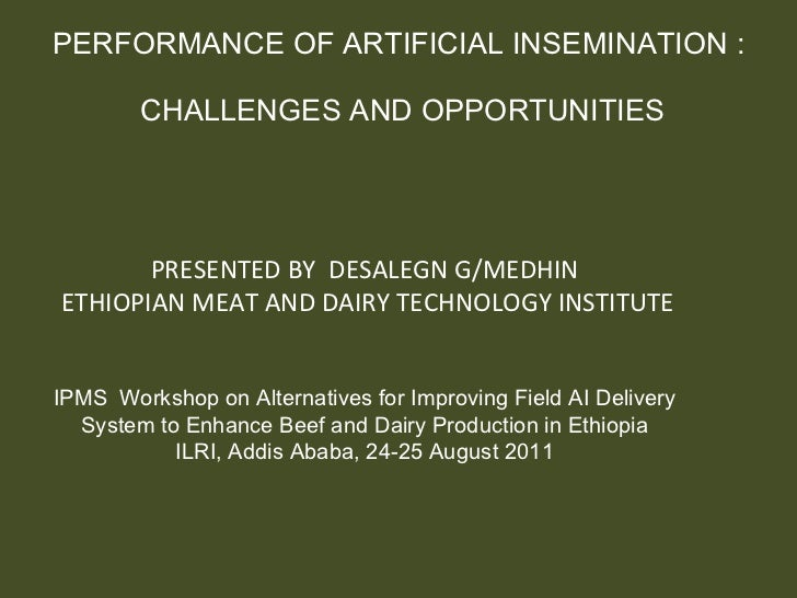 Performance of artificial insemination: Challenges and opportunities