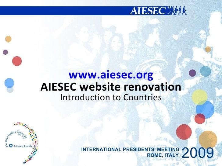 AIESEC Website Introduction, International Presidents Meeting 2009
