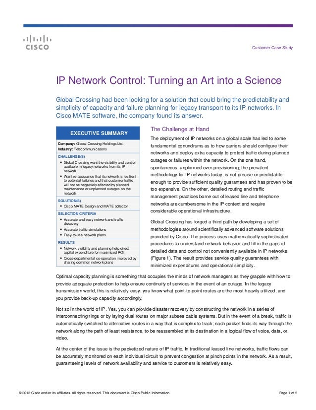 IP Network Control Turning an Art into a Science (Customer Case Study)