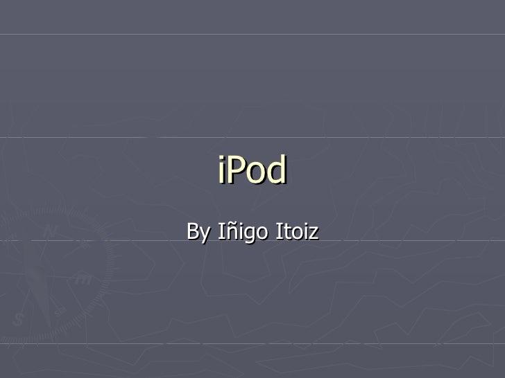 I Pod