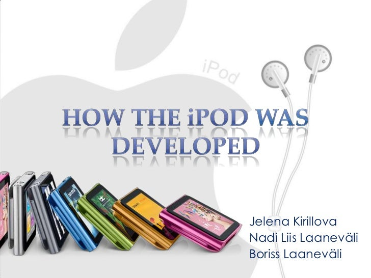 How iPod was developed?