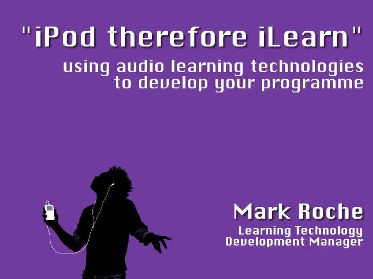 iPod Therefore iLearn