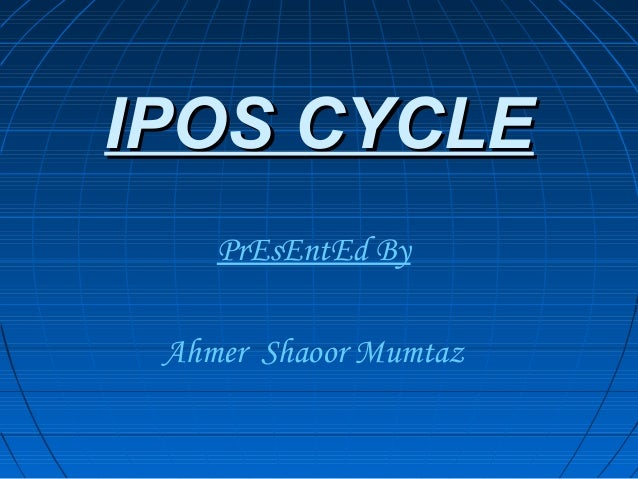 Ipos Cycle