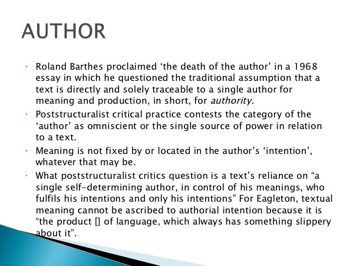barthes death of the author essay Considering the reader, context, authority and authenticity this session will focus on roland barthes's 1967 essay the death of the author: its influence on a contemporary understanding of cultural production and the role of the individual with in it chaired by henrietta ross.