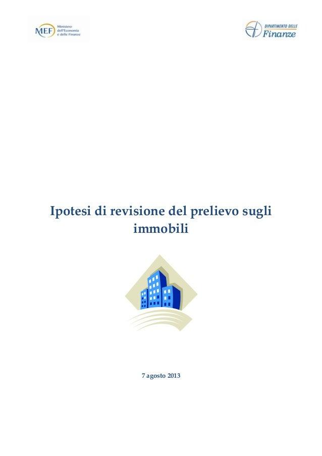 Ipotesidirevisionedelprelievosugli immobili       7agosto2013