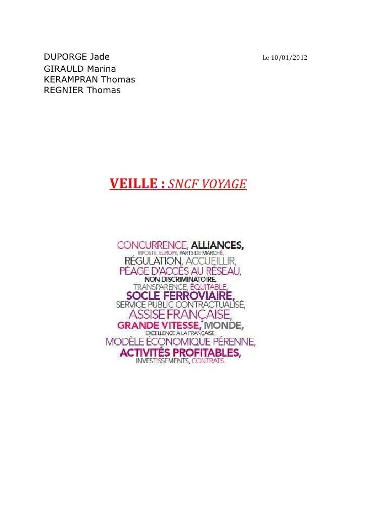 DUPORGE Jade                      Le 10/01/2012GIRAULD MarinaKERAMPRAN ThomasREGNIER Thomas           VEILLE : SNCF VOYAGE