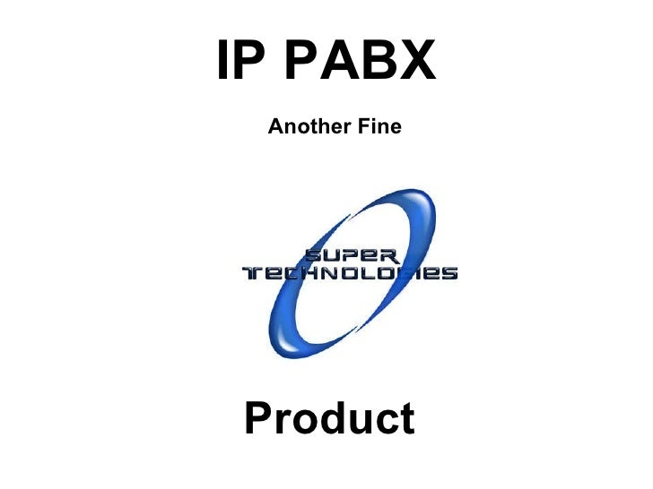 IP PABX Product Another Fine