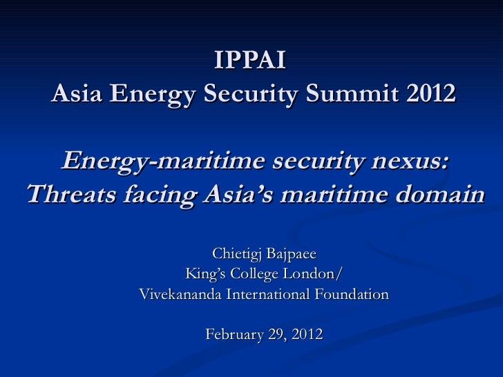 Ippai energy security presentation chietgj bajpaee