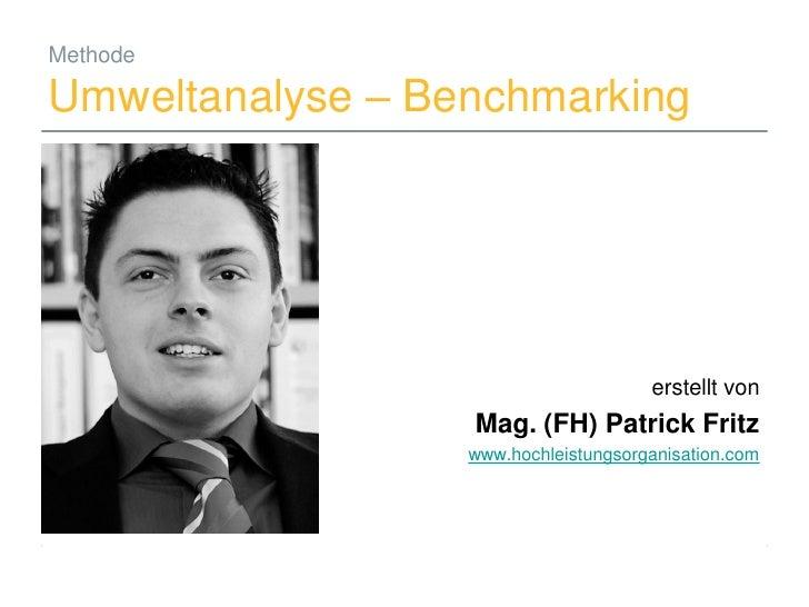 Methode  Umweltanalyse – Benchmarking                                                          erstellt von               ...