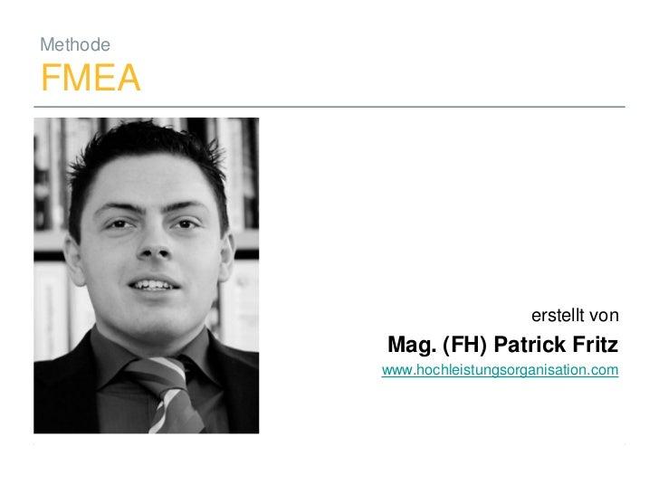 Methode  FMEA                                                          erstellt von                                   Mag....