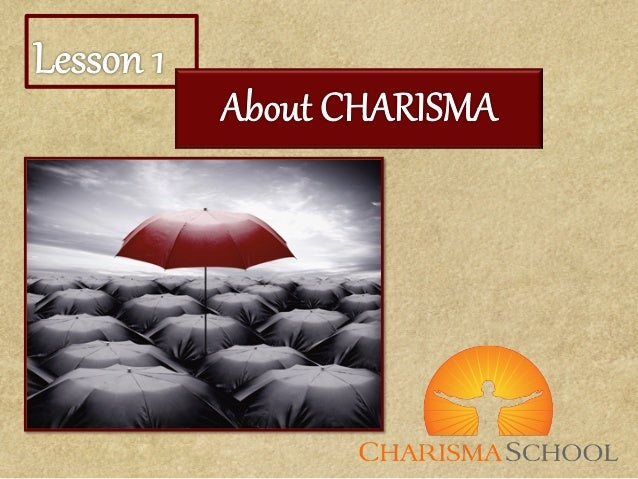 Introduction to Charisma & Inner Power - week 1