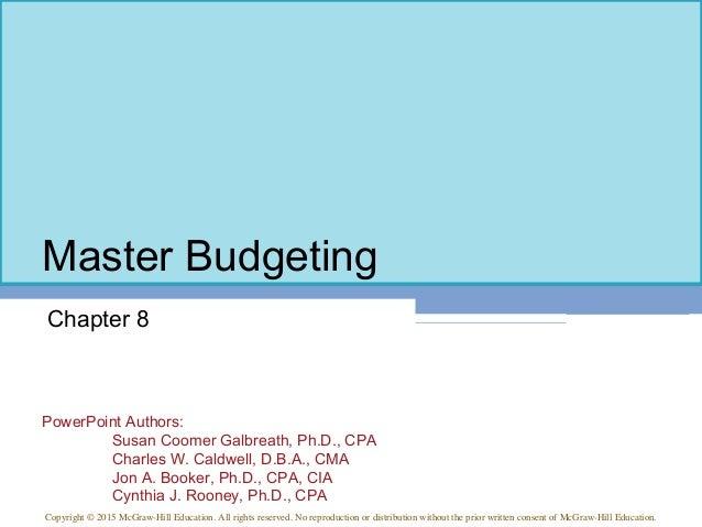 PowerPoint Authors: Susan Coomer Galbreath, Ph.D., CPA Charles W. Caldwell, D.B.A., CMA Jon A. Booker, Ph.D., CPA, CIA Cyn...
