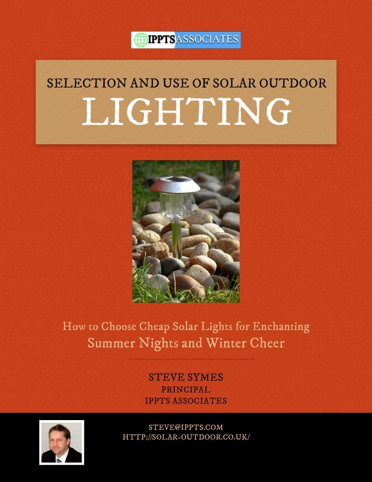 SELECTION AND USE OF SOLAR OUTDOOR    LIGHTING How to Choose Cheap Solar Lights for Enchanting     Summer Nights and Winte...