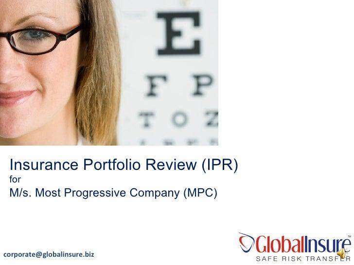 Insurance Portfolio Review (IPR) for M/s. Most Progressive Company (MPC)