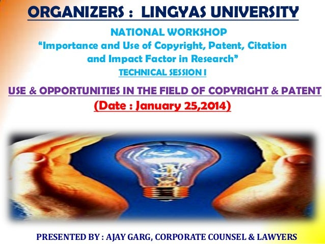 """ORGANIZERS : LINGYAS UNIVERSITY NATIONAL WORKSHOP """"Importance and Use of Copyright, Patent, Citation and Impact Factor in ..."""