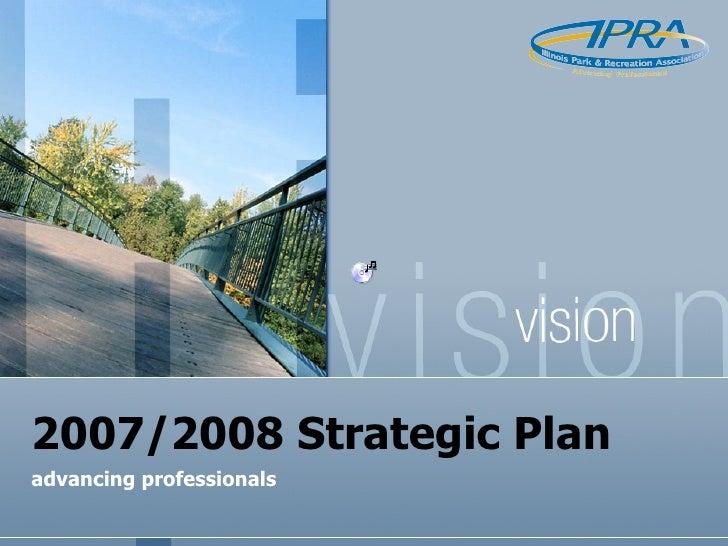 IPRA 2007/2008 Strategic Plan