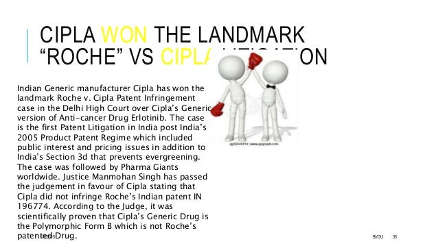 judgement on roche vs cipla case Continue reading roche v cipla and following the availability of the 275 page judgement cipla patent infringement case in the delhi high court over cipla's.