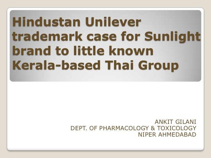 Hindustan Unilevertrademark case for Sunlightbrand to little knownKerala-based Thai Group                               AN...