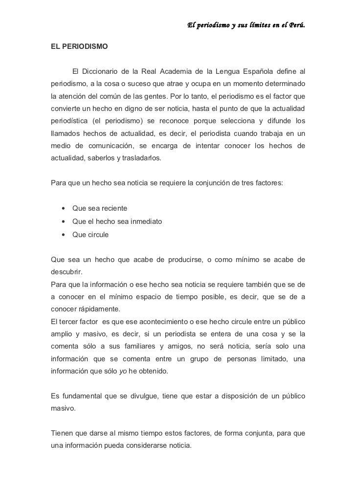 El periodismo y sus límites en el Perú.   EL PERIODISMO          El Diccionario de la Real Academia de la Lengua Española ...