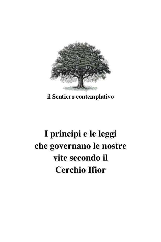 I principi e le leggi che governano le nostre vite secondo il Cerchio Ifior 10x15