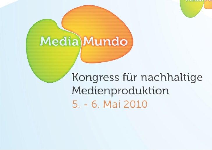 Media Mundo für nachhaltige Medienproduktion