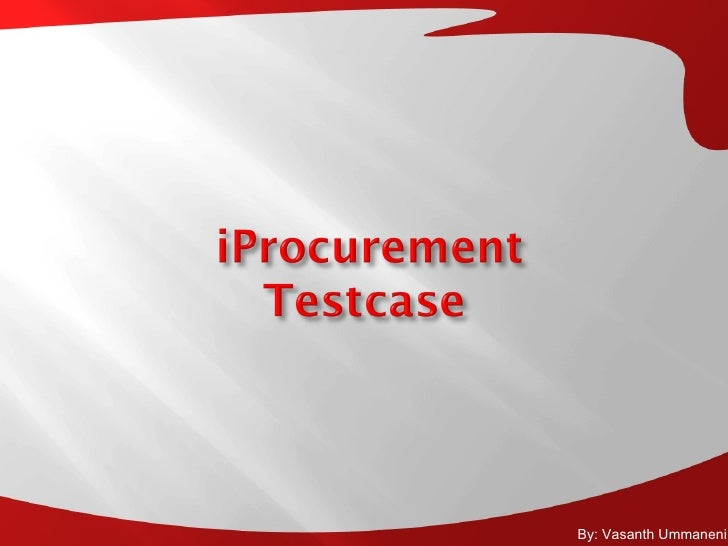 Iprocurement Testcase