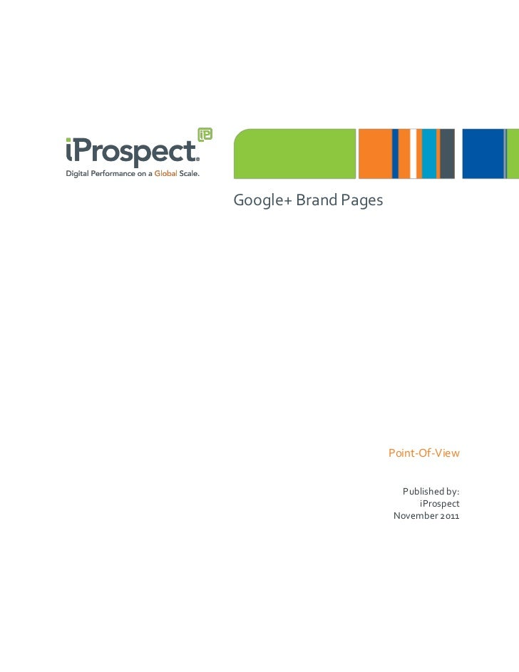 Google+ Brand Pages                      Point-Of-View                       Published by:                           iPros...