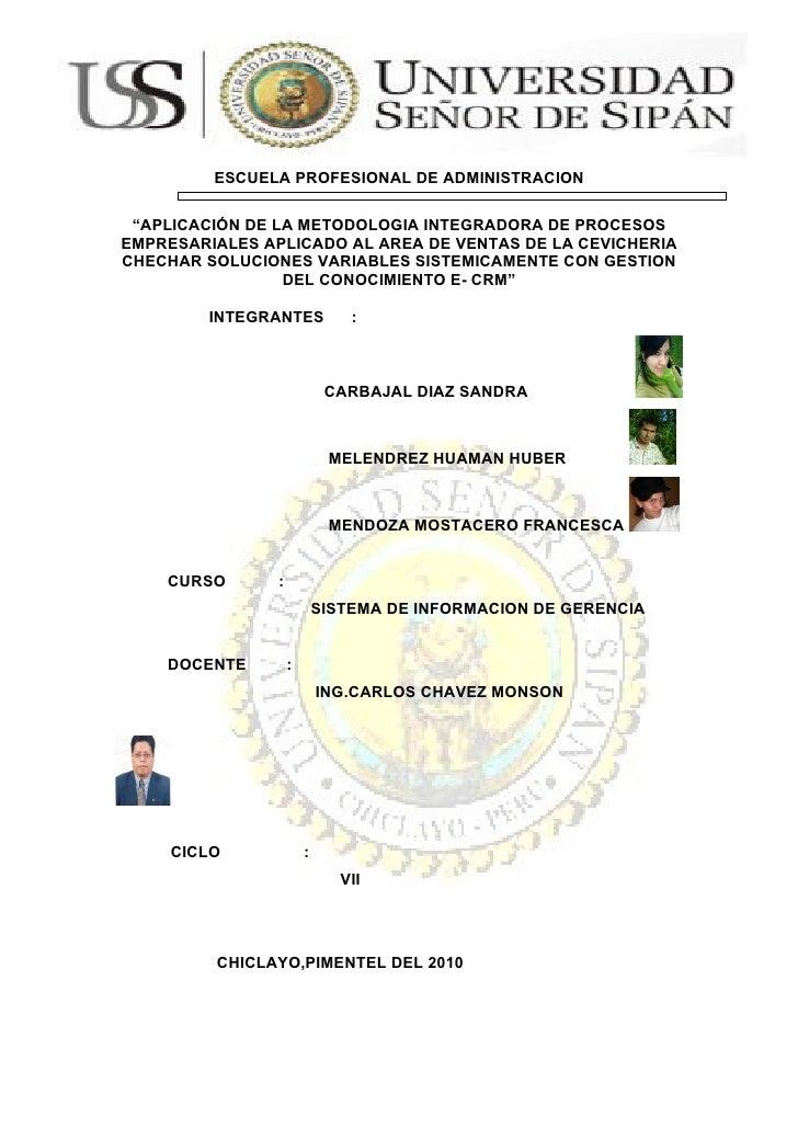 """ESCUELA PROFESIONAL DE ADMINISTRACION   """"APLICACIÓN DE LA METODOLOGIA INTEGRADORA DE PROCESOS EMPRESARIALES APLICADO AL AR..."""