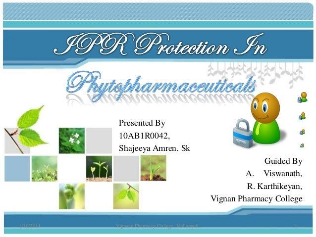 Presented By 10AB1R0042, Shajeeya Amren. Sk Guided By A. Viswanath, R. Karthikeyan, Vignan Pharmacy College 1/16/2014  Vig...