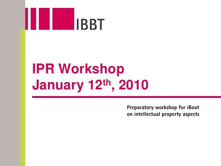 IPR Workshop January 12th, 2010