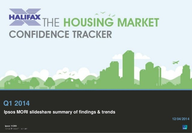 Halifax / Ipsos MORI Housing Confidence Tracker: April 2014