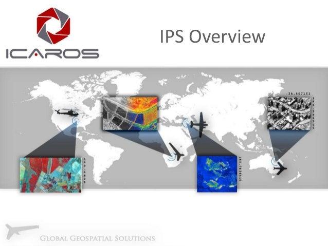 IPS Overview