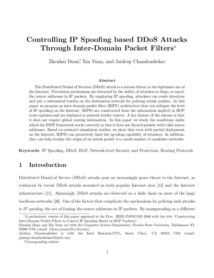 Controlling IP Spoofing based DDoS Attacks           Through Inter-Domain Packet Filters∗                    Zhenhai Duan† ...
