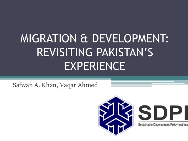 Migration and Development: Revisiting Pakistan's Experience