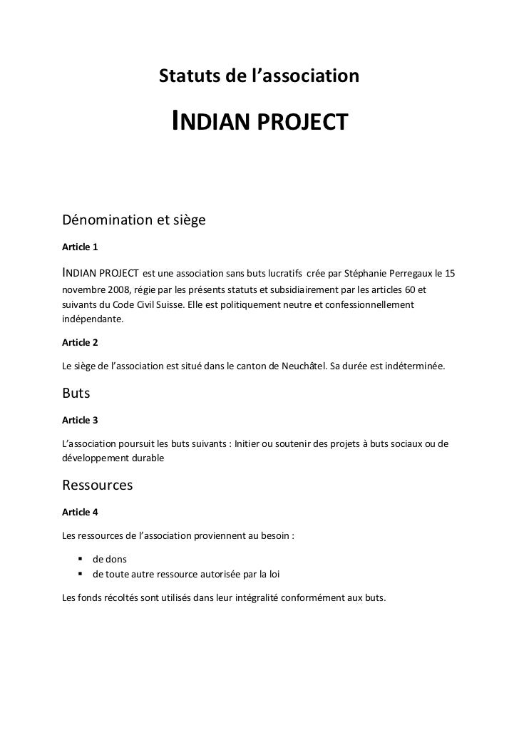 Statuts de l'association                          INDIAN PROJECTDénomination et siègeArticle 1INDIAN PROJECT est une assoc...