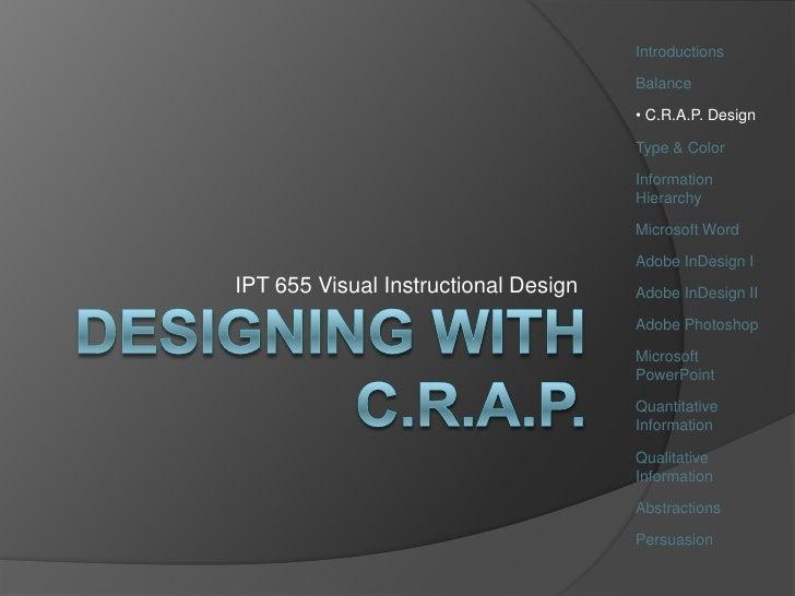 Ipt655 Wk3 C.R.A.P. Design