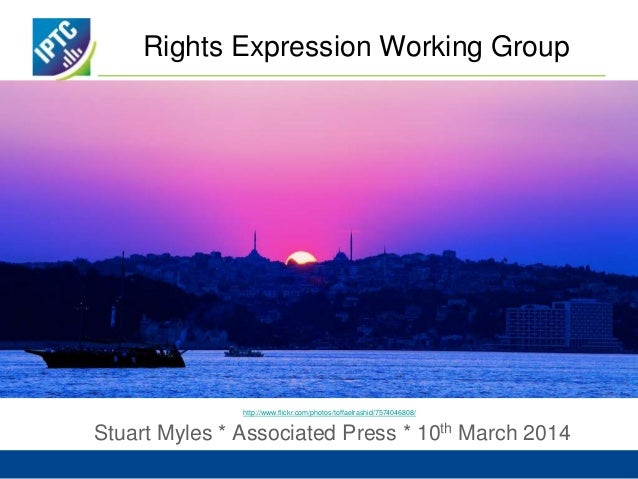Rights Expression Working Group Stuart Myles * Associated Press * 10th March 2014 http://www.flickr.com/photos/toffaelrash...