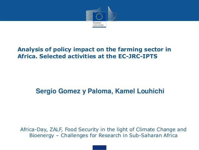 Analysis of policy impact on the farming sector in Africa. Selected activities at the EC-JRC-IPTS