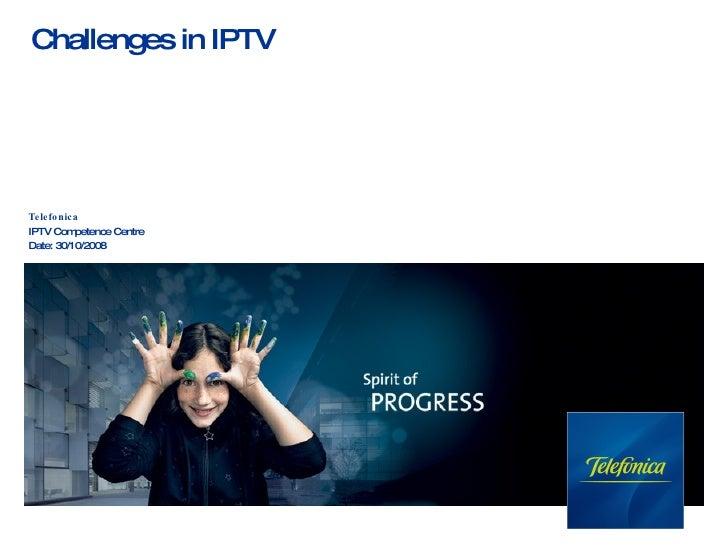 IPTV Challenges