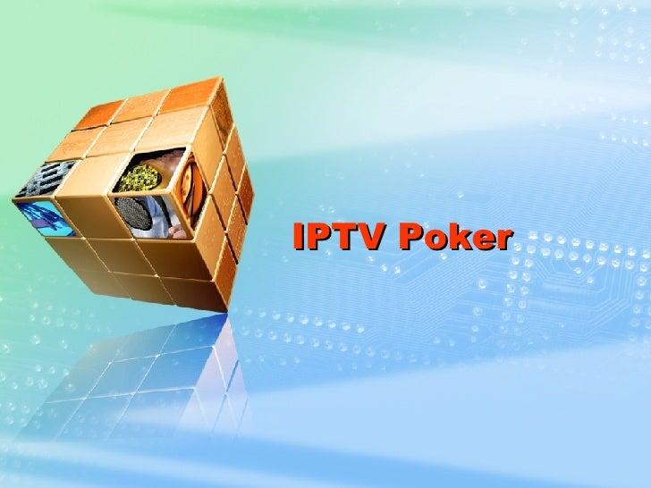 IPTV Poker