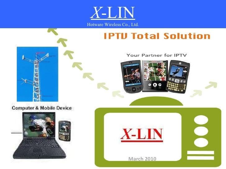 X -LIN Hotware Wireless Co., Ltd. March 2010