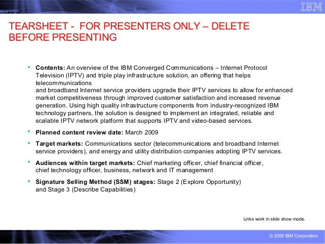 1 © 2009 IBM Corporation TEARSHEET - FOR PRESENTERS ONLY – DELETE BEFORE PRESENTING  Contents: An overview of the IBM Con...
