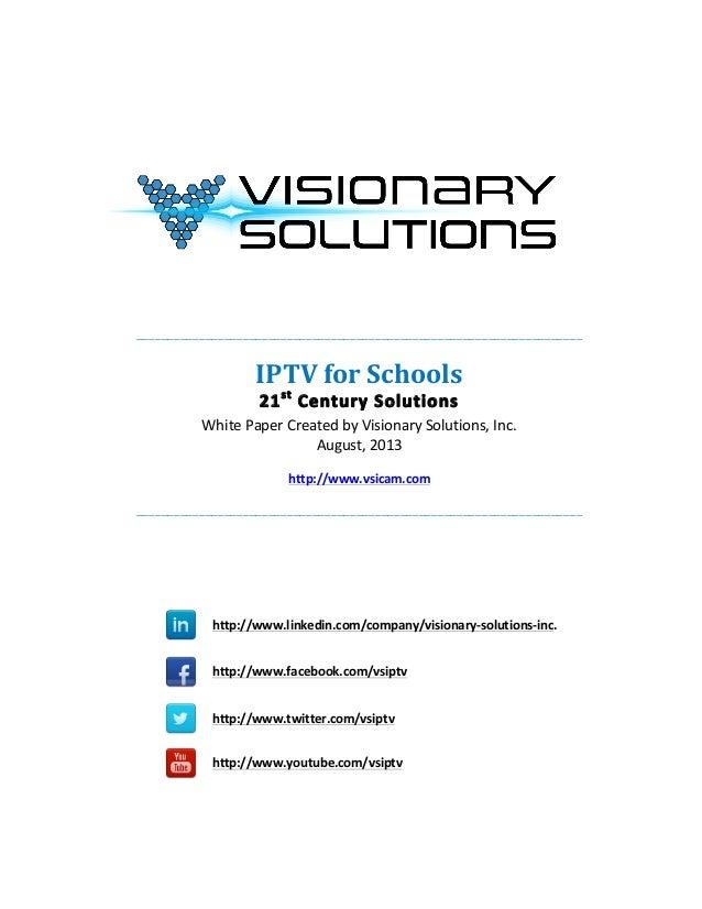 IPTV for Schools - 21st Century Solutions