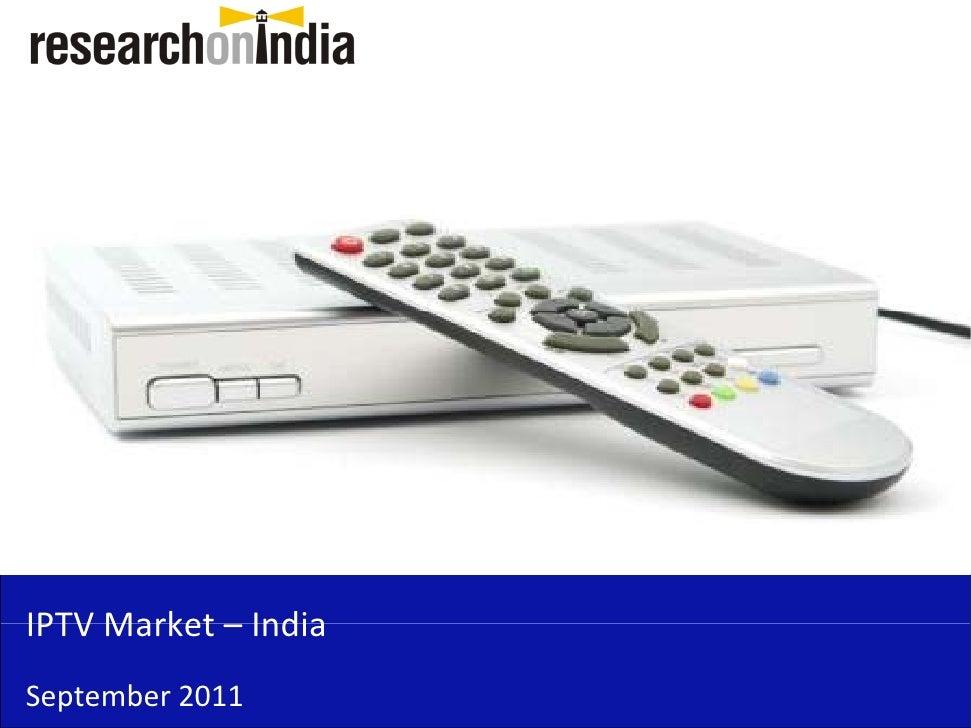 IPTVMarket–IPTV Market IndiaSeptember2011
